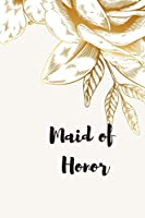 Maid of Honor: To Do Journal