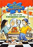 The Case of the Kidnapped Candy (Jigsaw Jones Mysteries (Pb))