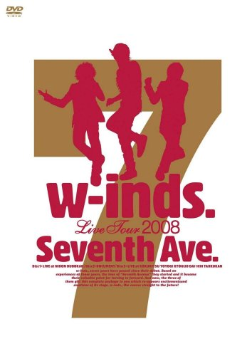"w-inds. Live Tour 2008 ""Seventh Ave."" [DVD]"