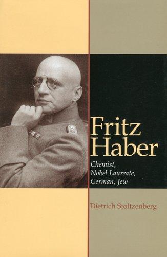 Fritz Haber: Chemist, Laureat, German, Jew