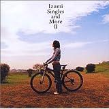 Izumi -Singles and More II-