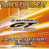スーパー・ユーロビート・プレゼンツ・JGTC・スペシャル2003~ノンストップ・メガミックス~