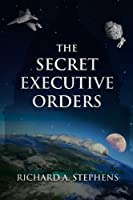 The Secret Executive Orders [並行輸入品]