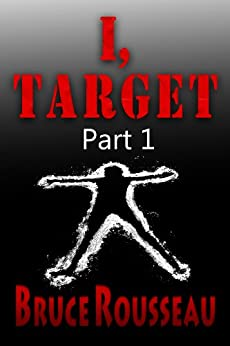 I, Target (Part 1) by [Rousseau, Bruce]