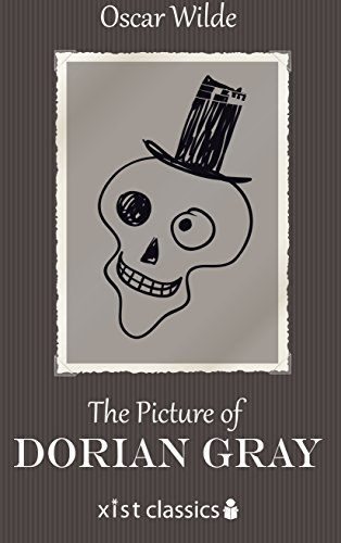 The Picture of Dorian Gray (Xist Classics) (English Edition)