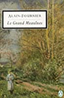 Le Grand Meaulnes (Penguin Classics Series) [English]