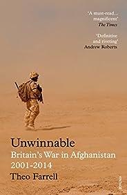 Unwinnable: Britain's War in Afghanistan