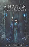 A Moth in the Flames (The Kingdom of Durundal)