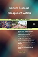 Demand Response Management Systems A Complete Guide - 2020 Edition
