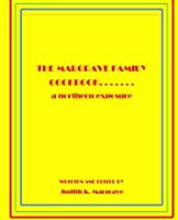 The Margrave Family Cookbook: A Northern Exposure [並行輸入品]