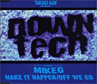 DOWNTECH featuring MIKE G REMIX