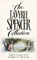 "The LaVyrle Spencer Collection: ""Separate Beds"", ""Forsaking All Others"", ""Promise to Cherish"""