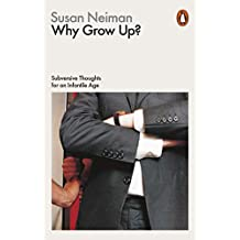Why Grow Up?: Philosophy in Transit