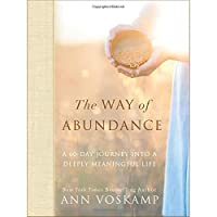 The Way of Abundance: A 60-Day Journey into a Deeply Meaningful Life【洋書】 [並行輸入品]
