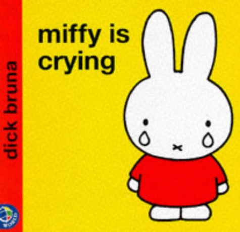 Miffy is Crying (Miffy's Library)の詳細を見る