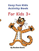 Easy Fun Kids Activity Book: Kids and Toddlers Activity Book
