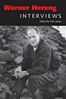 Werner Herzog: Interviews (Conversations With Filmmakers)