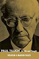 Paul Tillich: His Life and Thought