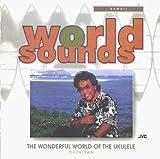 Wonderful World of the Ukulele