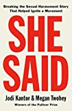 She Said: Breaking the Sexual Harassment Story That Helped Ignite a Movement (English Edition) 画像