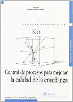 K Sigma : control de procesos para mejorar la calidad de la enseñanza