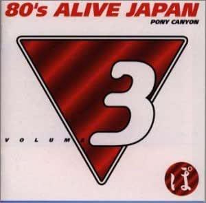 80´s ALIVE JAPAN VOL.3