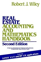 Real Estate Accounting and Mathematics Handbook (Real Estate for Professional Practitioners)