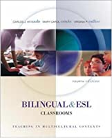 Bilingual and ESL Classrooms: Teaching in Multicultural Contexts - Text with PowerWeb (4th Edition)