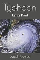 Typhoon: Large Print