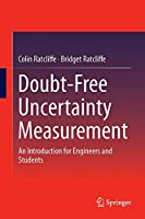 Doubt-Free Uncertainty In Measurement: An Introduction for Engineers and Students