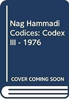 Nag Hammadi Codices: Codex III - 1976