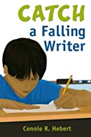 Catch a Falling Writer by Unknown(2009-10-15)