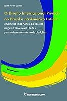Direito Internacional Privado No Brasil E Na America Latina - Analise
