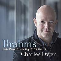 Brahms: Late Piano Music Opp. 76, 116-119