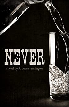 Never by [Pennington, J. Grace]