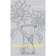 Aikahyppääjä (Finnish Edition)