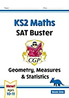 New KS2 Maths SAT Buster: Geometry, Measures & Statistics - Book 1 (for the 2020 tests)