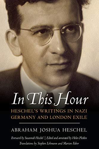 In This Hour: Heschel's Writin...