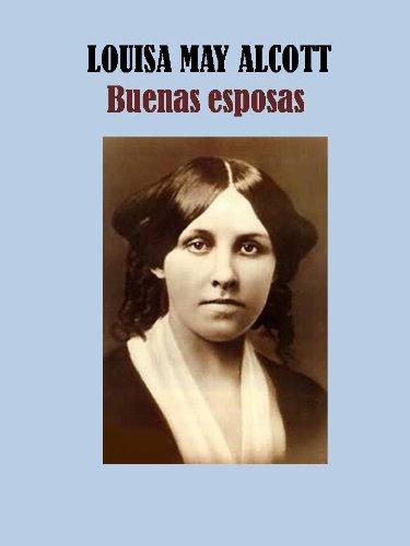 Download Buenas esposas (Spanish Edition) B00774RIES