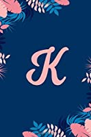 """K: Monogrammed 2020 Weekly Planner For Women And Teen Girls - Cute Floral Flower,  January 2020 - December 2020 (6""""x9"""")"""