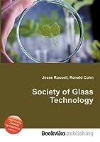 Society of Glass Technology
