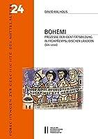 Bohemi: Prozesse Der Identitatsbildung in Fruhpremyslidischen Landern Bis 1200 (Forschungen Zur Geschichte Des Mittelalters)