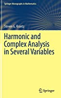 Harmonic and Complex Analysis in Several Variables (Springer Monographs in Mathematics)