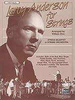 Leroy Anderson for Strings: String Quartet or String Orchestra - 2nd Violin