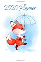 Fox Planner: 2020: Organizer and notebook: Fox in the rain illustration design