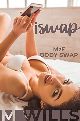 iSwap: M2F Body Swap (English Edition)