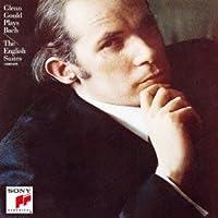 Bach: English Suties by Glenn Gould (2012-07-28)