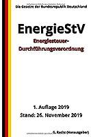 Energiesteuer-Durchfuehrungsverordnung - EnergieStV, 1. Auflage 2019