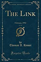 The Link, Vol. 10: February, 1952 (Classic Reprint)