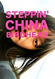 STEPPIN'CHINA